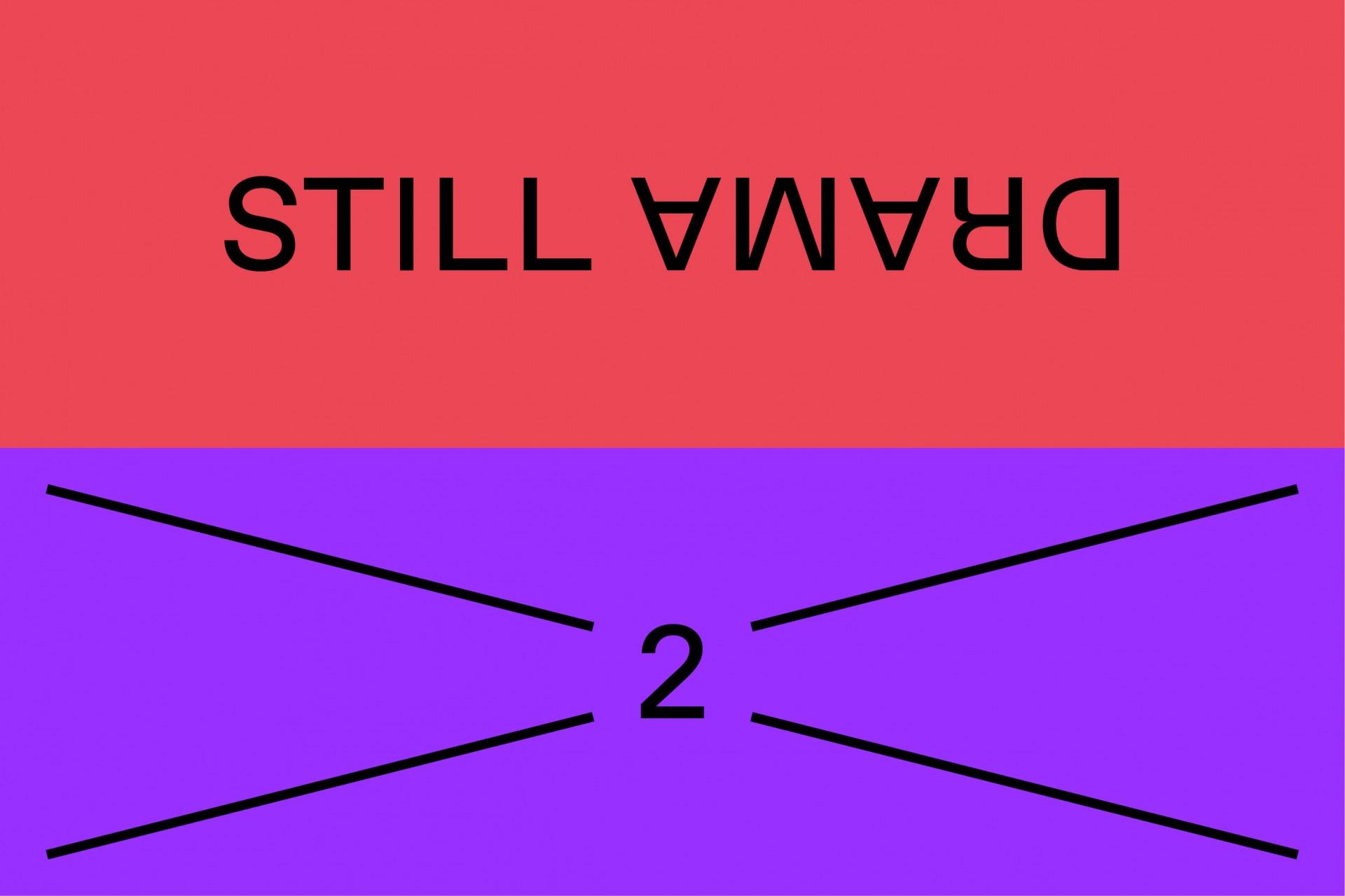 STILL STILL DRAMA 2
